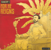 Samory I - For He Reigns / Dub Version (XTM.Nation / Buyreggae) 7""
